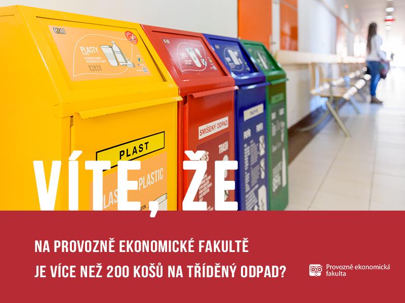 Na Provozně ekonomické fakultě je 200 košů na tříděný odpad; autor obrázku Patrik Hácha