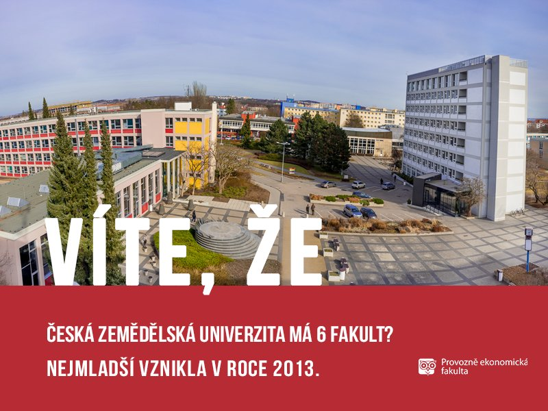 Česká zemědělská univerzita má 6fakult; autor obrázku Patrik Hácha