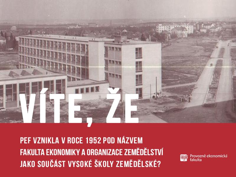 PEF vznikla vroce 1952 jako Fakulta ekonomiky aorganizace zemědělství; autor obrázku Patrik Hácha