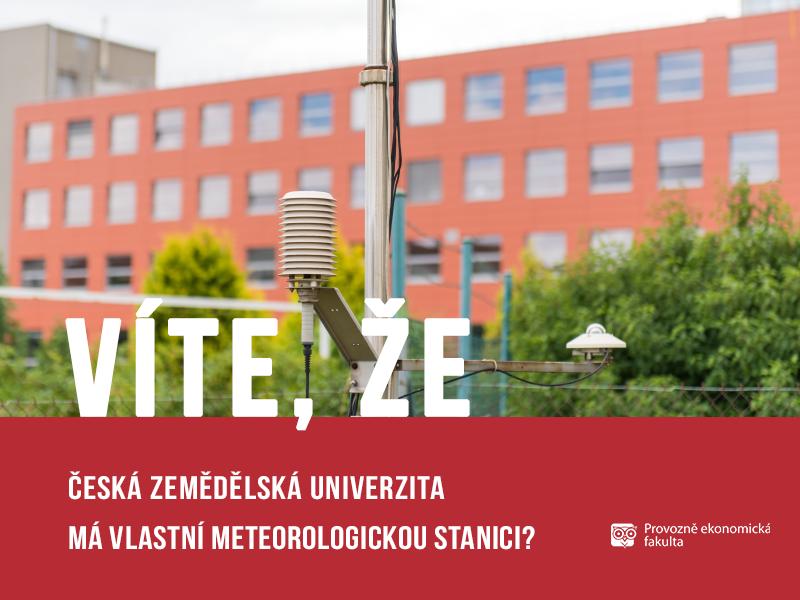 Česká zemědělská univerzita má svou meteorologickou stanici; autor obrázku Patrik Hácha