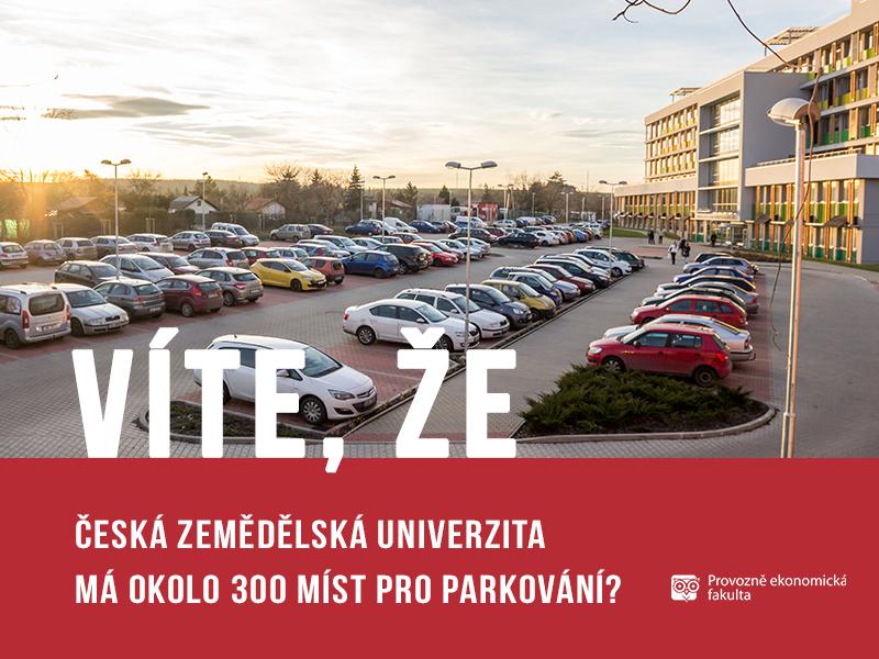 Česká zemědělská univerzita má 300 míst pro parkování; autor obrázku Patrik Hácha