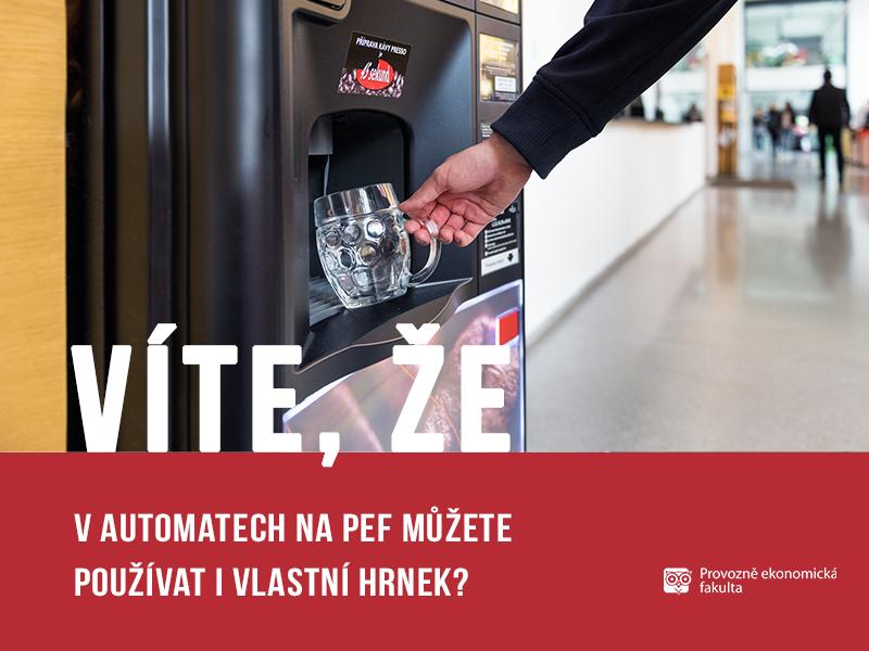 V automatech na PEF můžete použít vlastní hrnek; autor obrázku Patrik Hácha