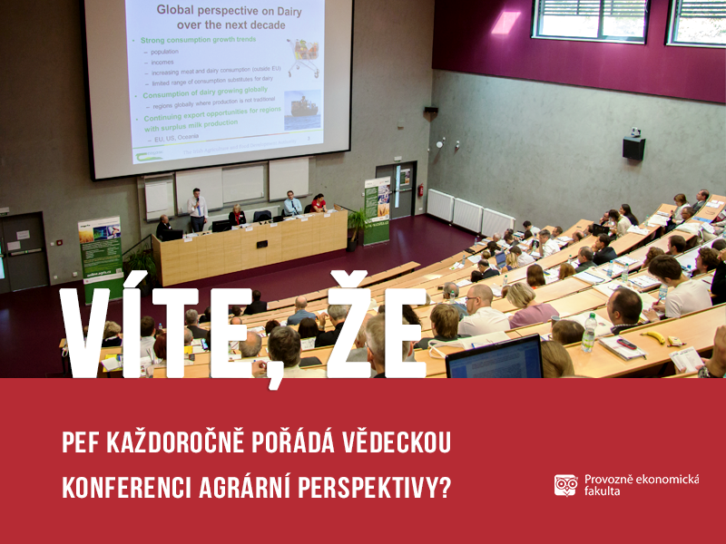 Provozně ekonomická fakulta pořádá vědeckou konferenci Agrární perspektivy; autor obrázku Patrik Hácha
