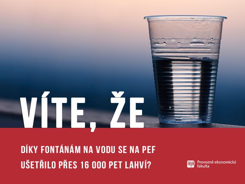 Díky fontánám na vodu se na Provozně ekonomické fakultě ušetřilo přes 16 000 PET lahví; autor obrázku Patrik Hácha