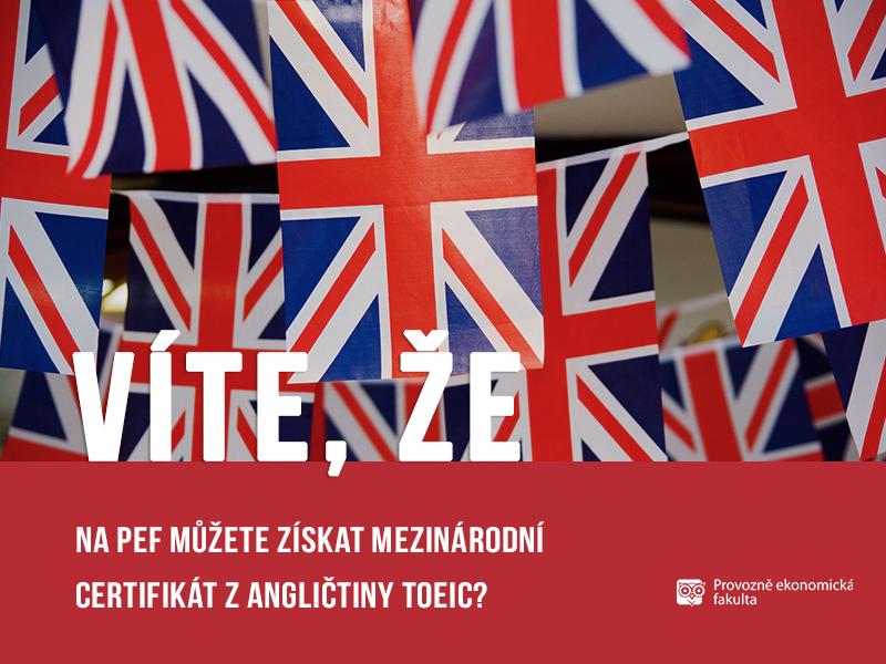 Na Provozně ekonomické fakultě lze získat mezinárodní certifikát zangličtiny TOEIC; autor obrázku Patrik Hácha