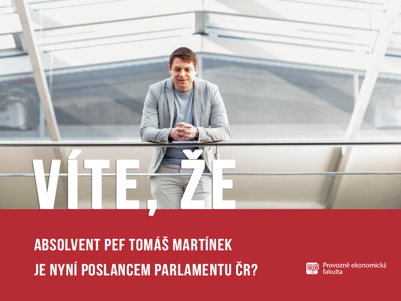 Absolvent Tomáš Martínek poslanec parlamentu ČR;autor Patrik Hácha